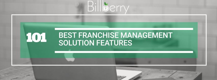 Best Features of Franchise Management Solution